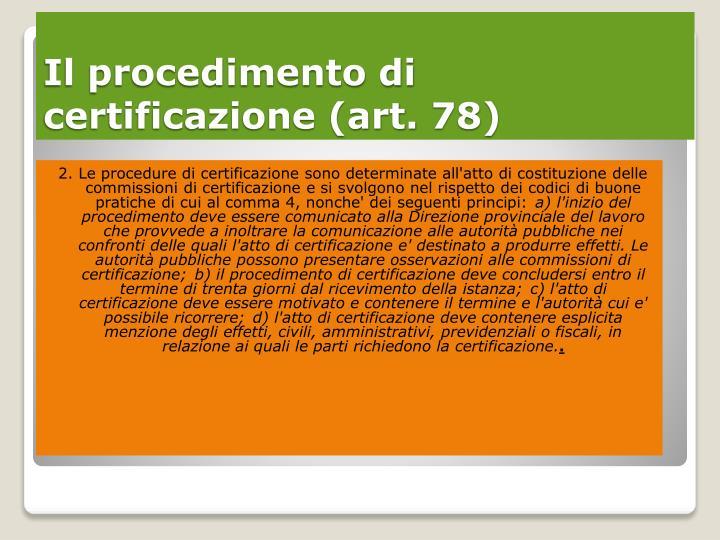 Il procedimento di certificazione art 78