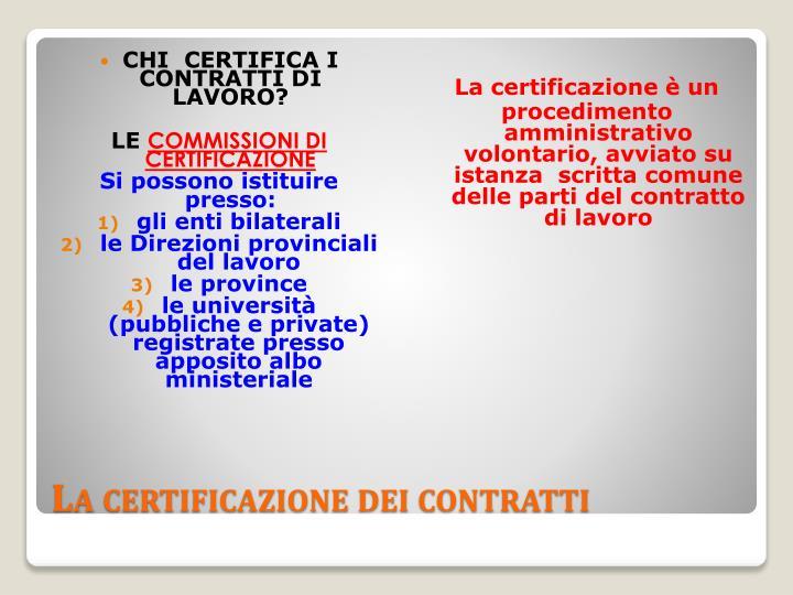 La certificazione dei contratti1