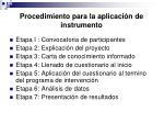 procedimiento para la aplicaci n de instrumento