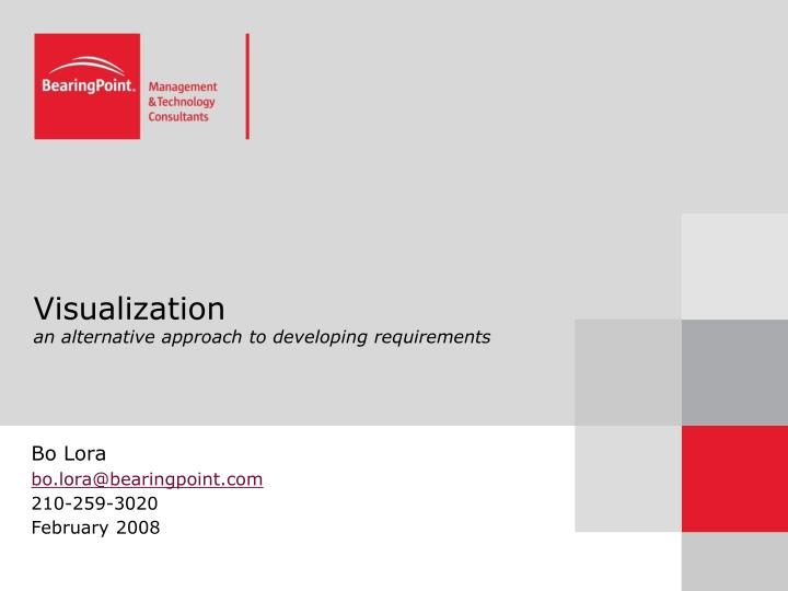 Visualization an alternative approach to developing requirements