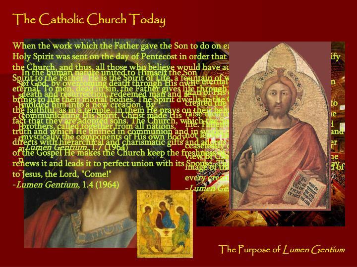 The Catholic Church Today