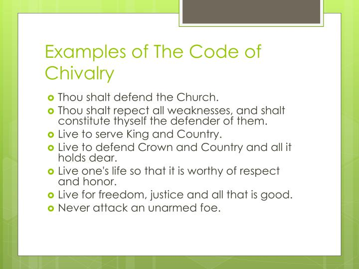 Examples of The Code of Chivalry