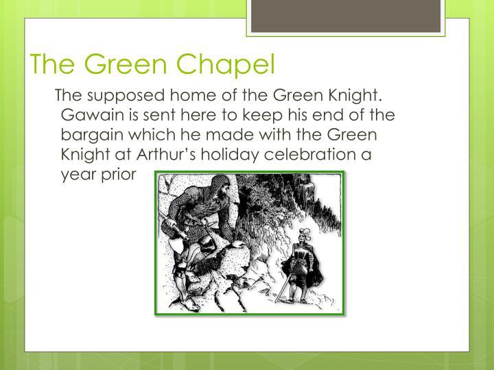 The Green Chapel
