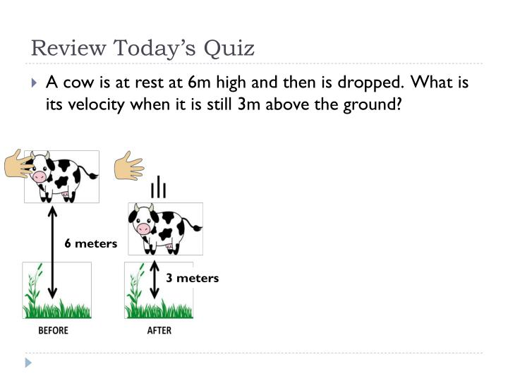 Review Today's Quiz