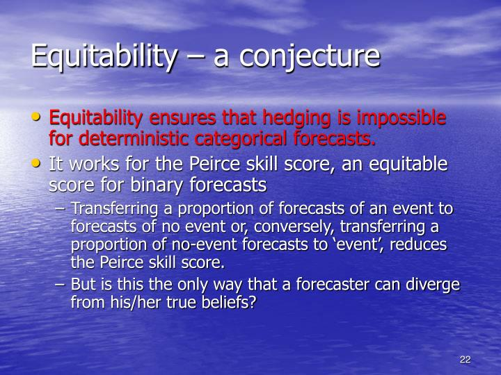 Equitability – a conjecture