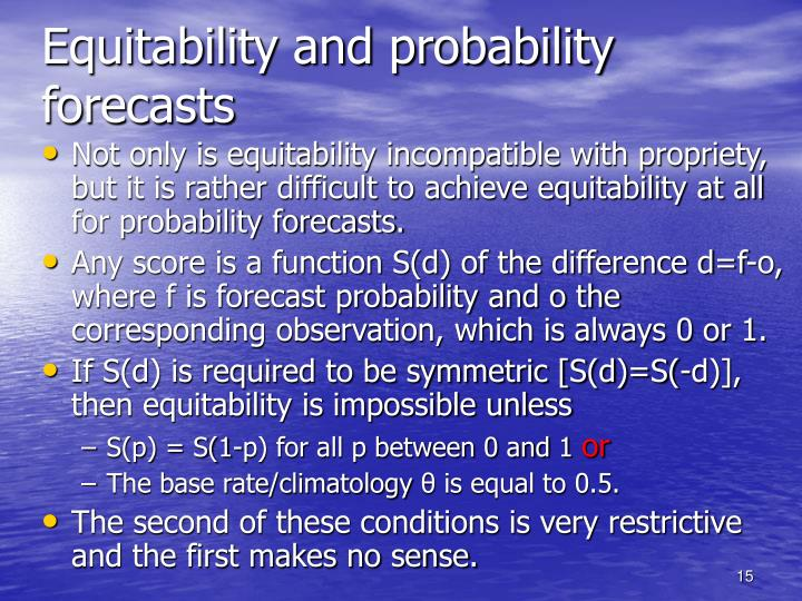 Equitability and probability forecasts