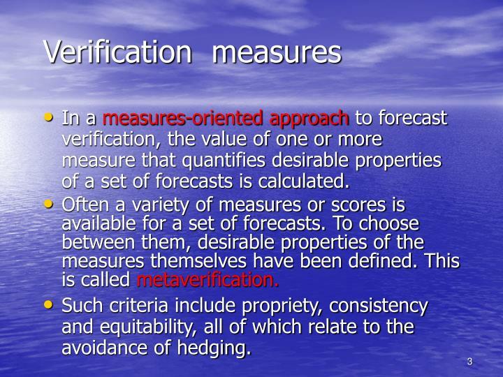 Verification measures