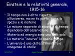 einstein e la relativit generale 1915 16