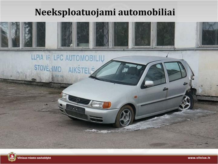 Neeksploatuojami automobiliai