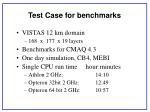 test case for benchmarks
