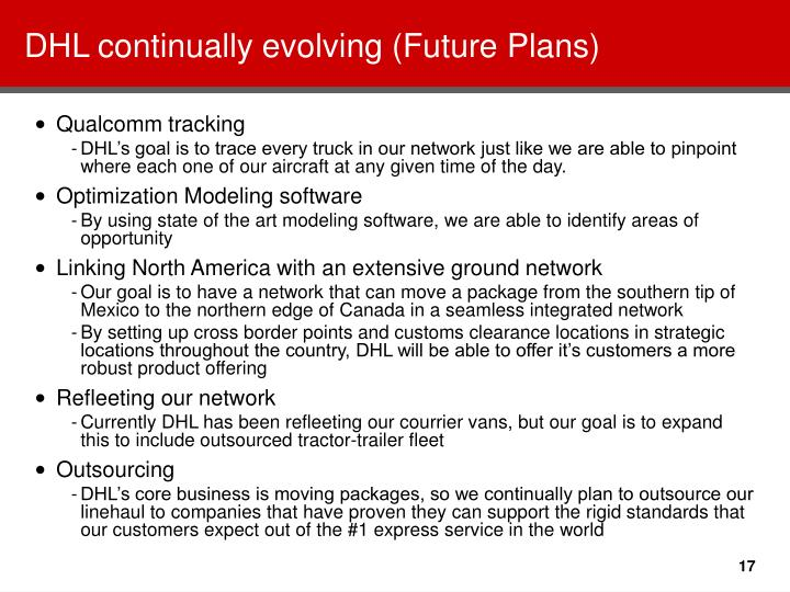 DHL continually evolving (Future Plans)