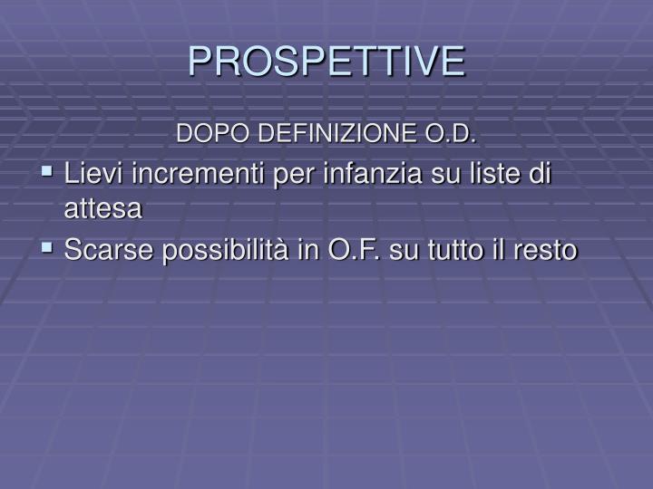 PROSPETTIVE