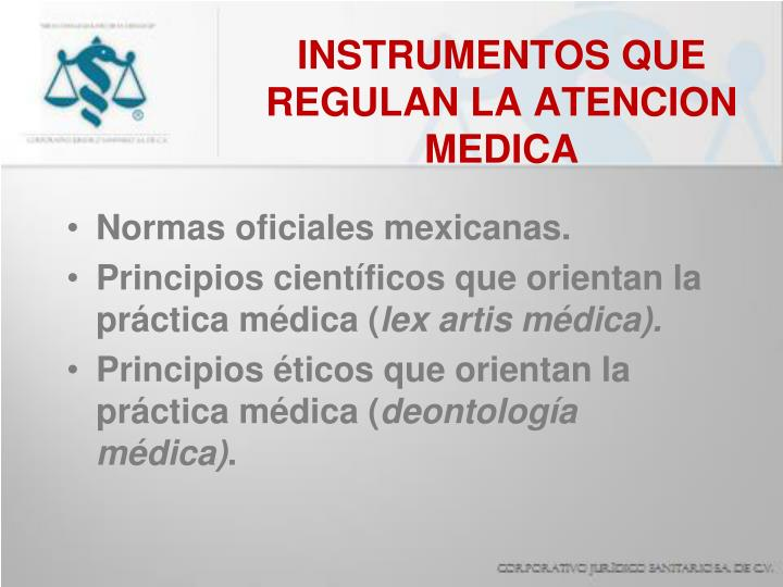 INSTRUMENTOS QUE REGULAN LA ATENCION MEDICA