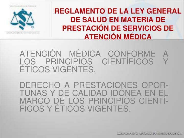 REGLAMENTO DE LA LEY GENERAL DE SALUD EN MATERIA DE PRESTACIÓN DE SERVICIOS DE ATENCIÓN MÉDICA