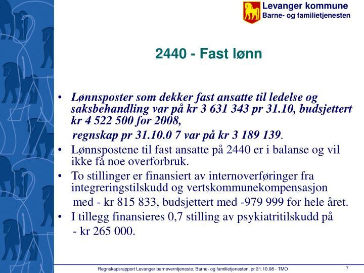 2440 - Fast lønn