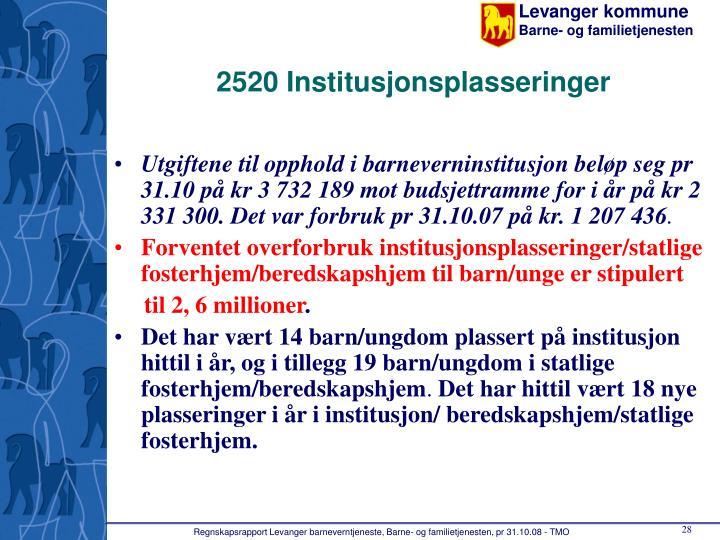 2520 Institusjonsplasseringer