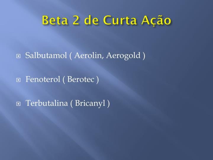 Beta 2 de Curta Ação