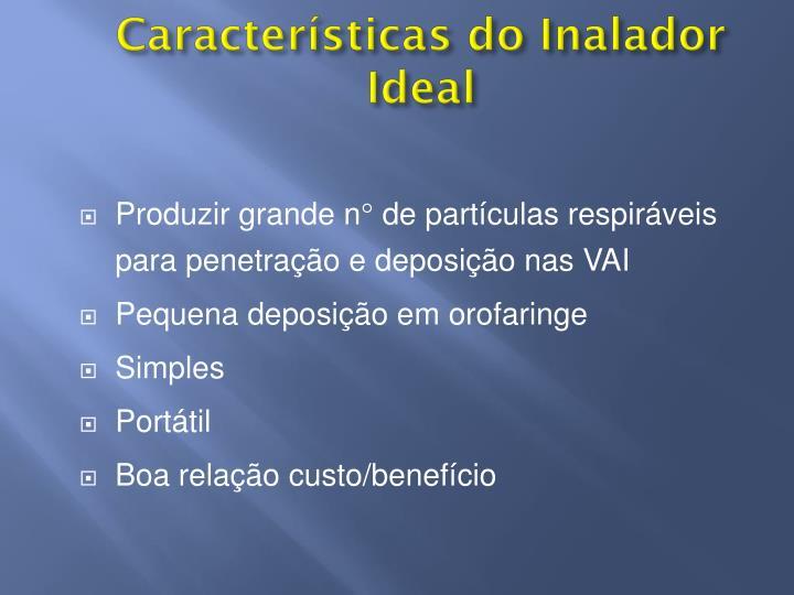 Características do Inalador Ideal