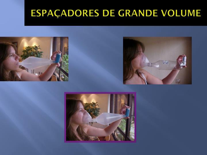 ESPAÇADORES DE GRANDE VOLUME