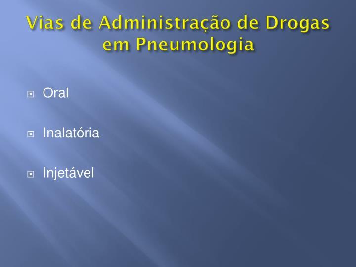 Vias de Administração de Drogas em Pneumologia