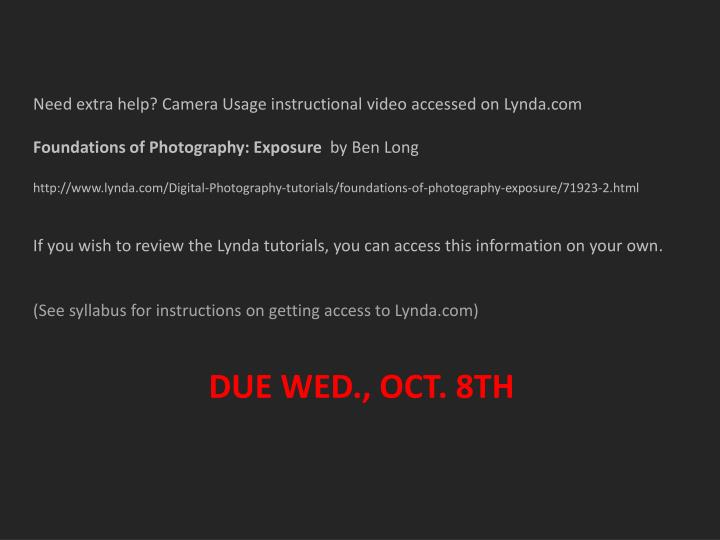 Need extra help? Camera Usage instructional video accessed on