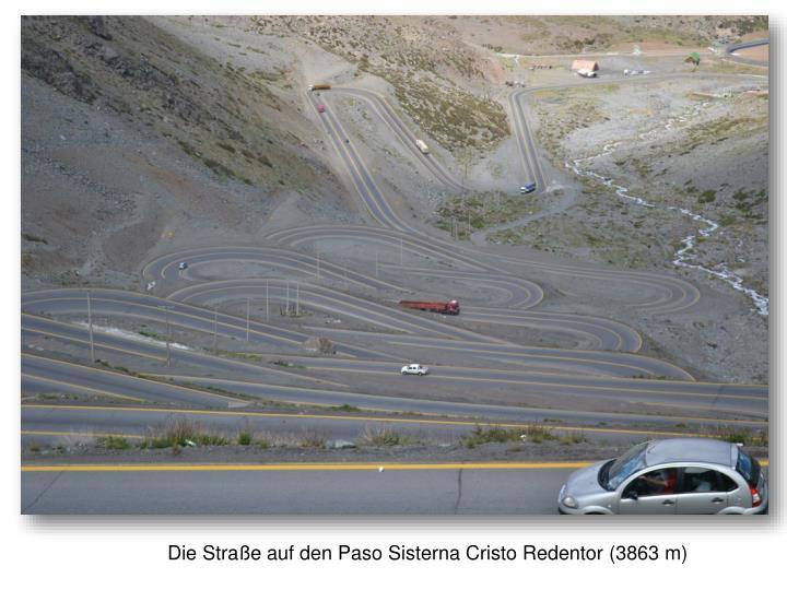 Die Straße auf den Paso Sisterna Cristo Redentor (3863 m)