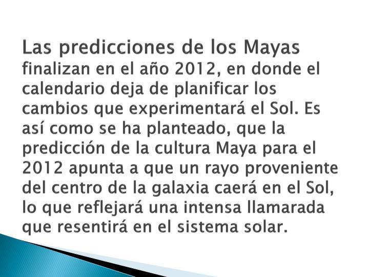 Las predicciones de los Mayas