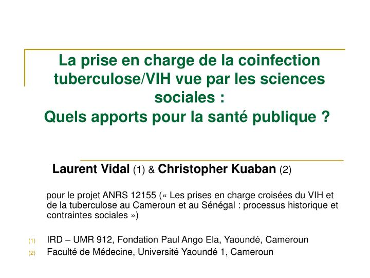 La prise en charge de la coinfection tuberculose/VIH vue par les sciences sociales :
