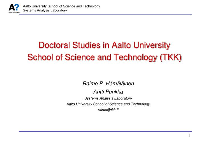 Doctoral studies in aalto university school of science and technology tkk