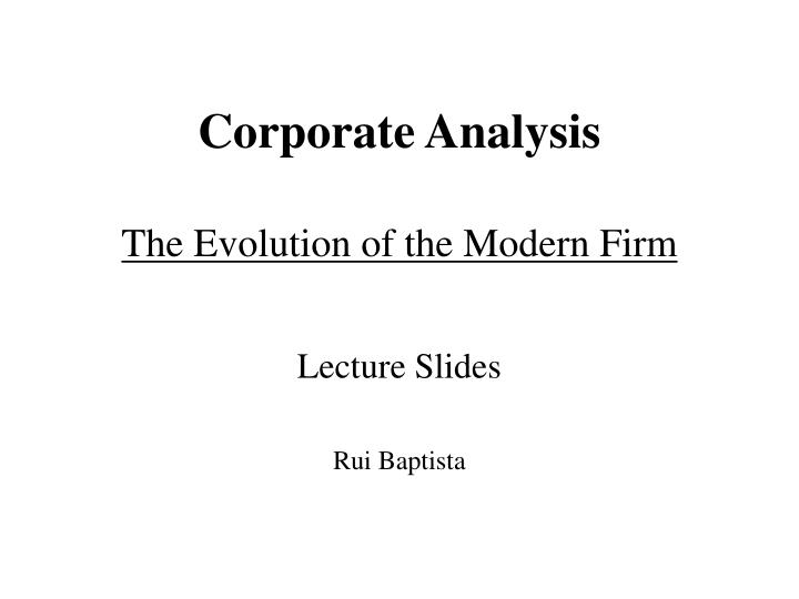 corporate analysis the evolution of the modern firm n.