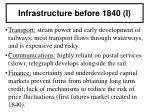 infrastructure before 1840 i