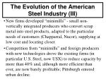 the evolution of the american steel industry iii
