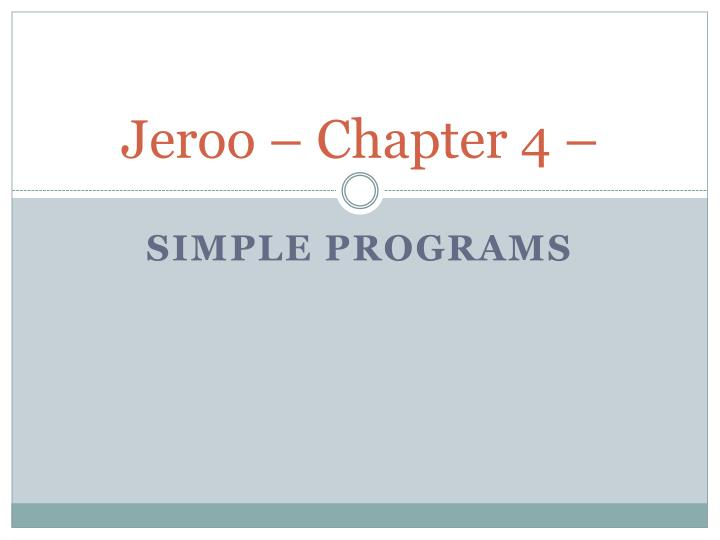 Jeroo chapter 4