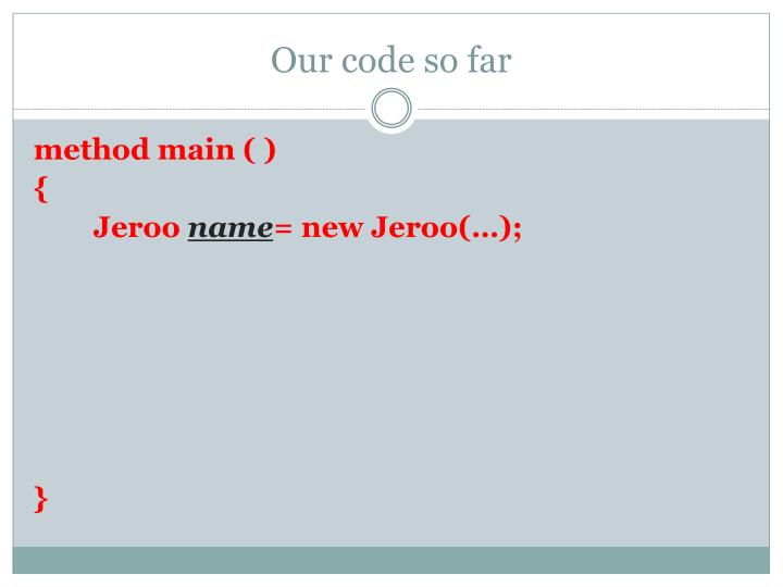 Our code so far