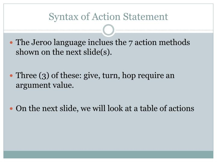 Syntax of Action Statement