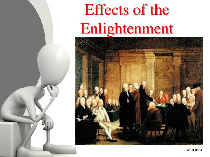 Effects of the Enlightenment