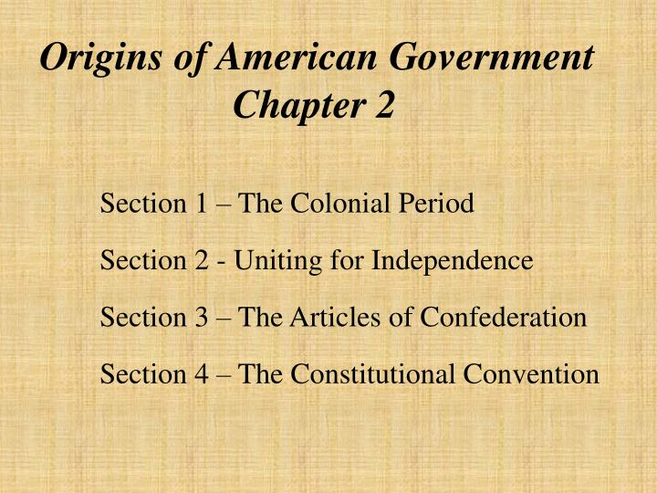 PPT Origins Of American Government Chapter 2 PowerPoint