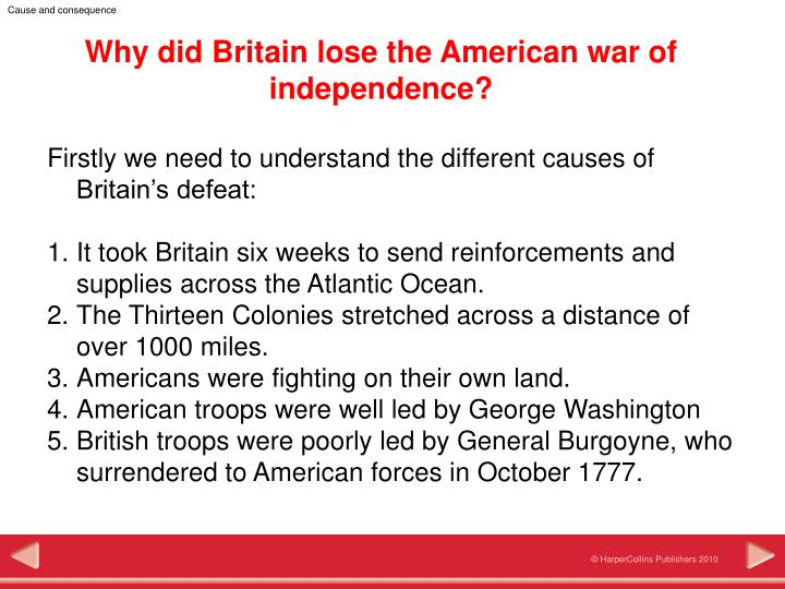 why did the british lose the The hunley was a confederate submarine you know, the civil war - about a hundred years after the revolution the simple answer to your question about the.