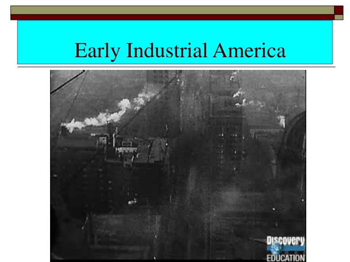 Early Industrial America