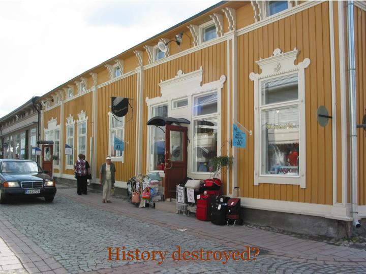 History destroyed?