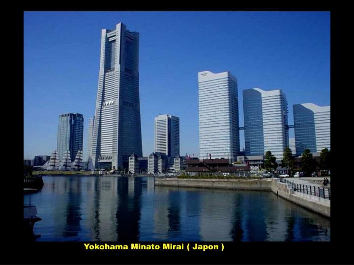 Yokohama Minato Mirai ( Japon )