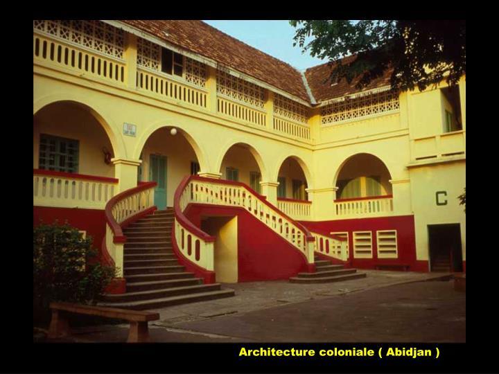 Architecture coloniale ( Abidjan )
