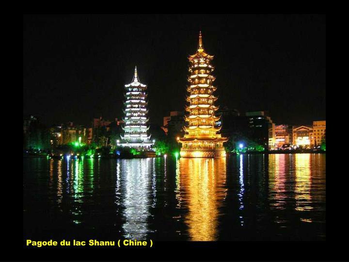 Pagode du lac Shanu ( Chine )