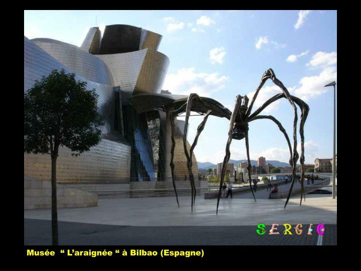 """Musée  """" L'araignée """" à Bilbao (Espagne)"""