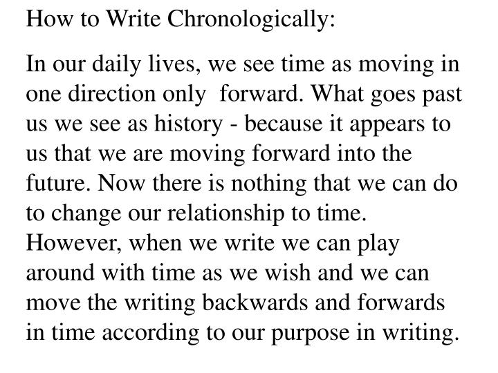 How to Write Chronologically: