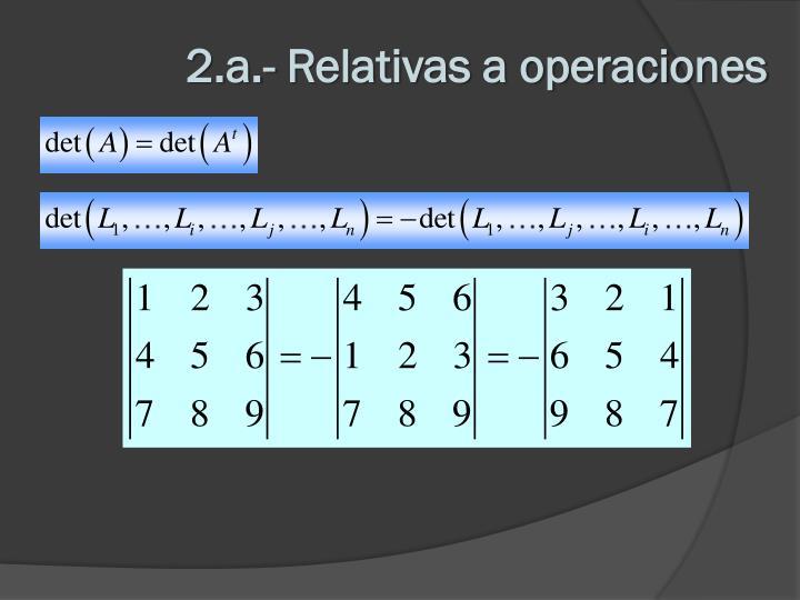 2.a.- Relativas a operaciones