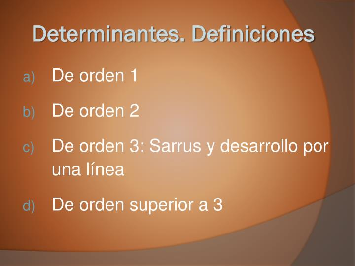 Determinantes. Definiciones