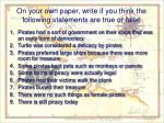 on your own paper write if you think the following statements are true or false