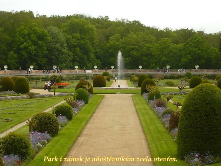 Park i zámek je návštěvníkům zcela