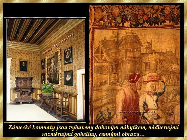 Zámecké komnaty jsou vybaveny dobovým nábytkem